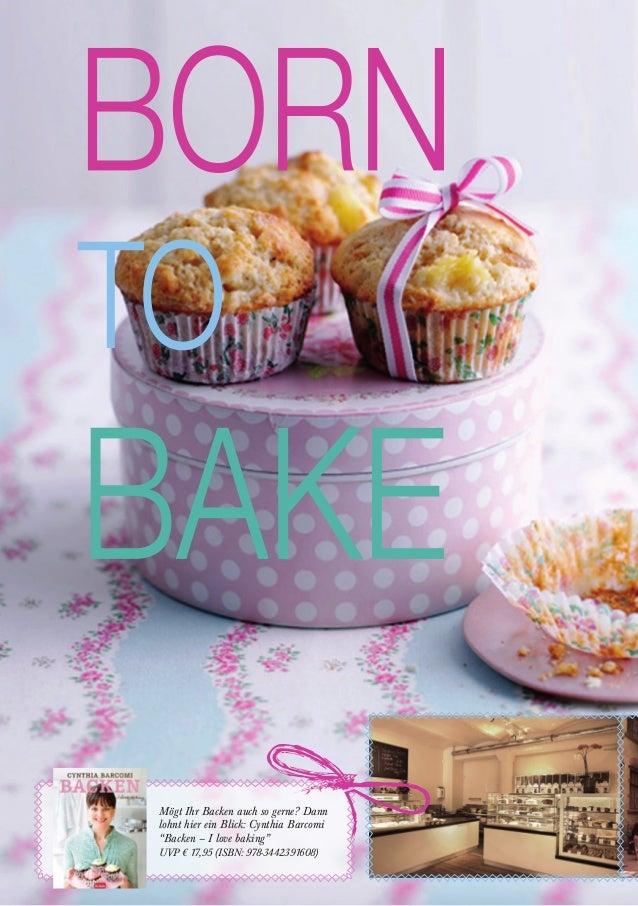 """Mögt Ihr Backen auch so gerne? Dann lohnt hier ein Blick: Cynthia Barcomi """"Backen – I love baking"""" UVP € 17,95 (ISBN: 978-..."""