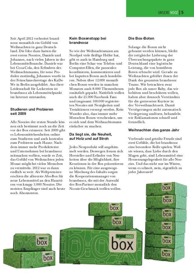 UNSERE NOOZ | 5  Seit April 2012 verbreitet brandnooz monatlich ein Gefühl von Weihnachten in ganz Deutschland. Die Idee d...