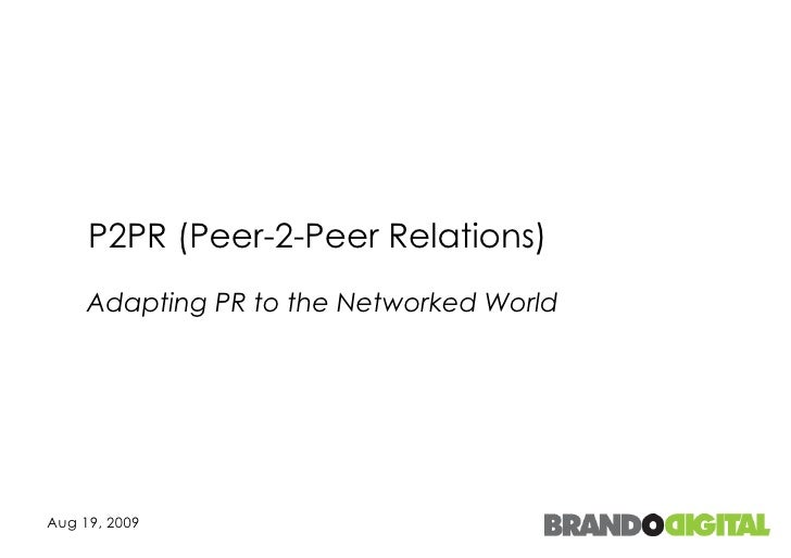 P2PR (Peer-2-Peer Relations) Adapting PR to the Networked World