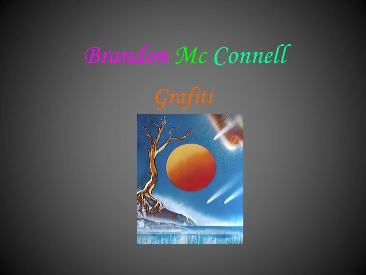 Brandon   Mc  Connell Grafiti