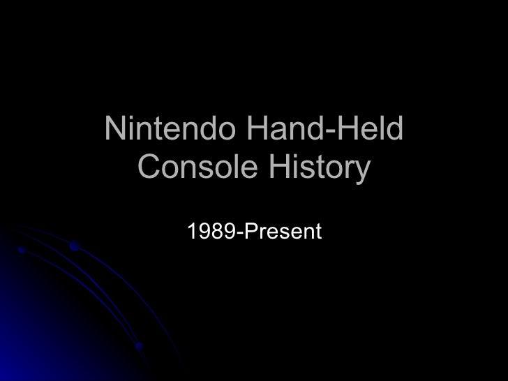 Nintendo Hand-Held Console History 1989-Present