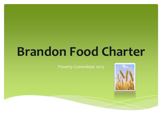 Brandon Food CharterPoverty Committee 2013