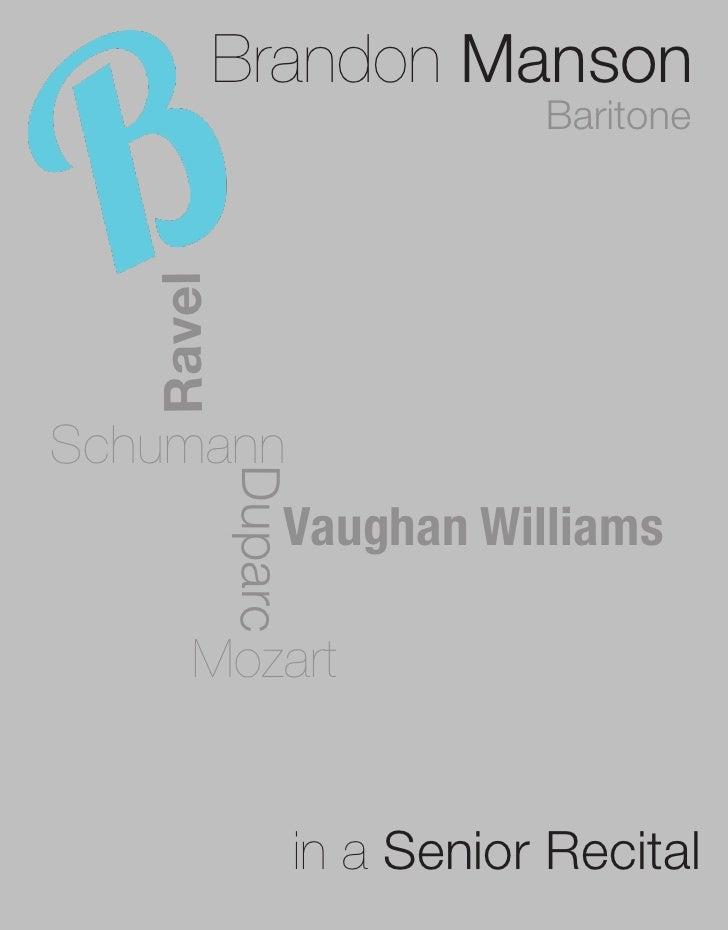 Brandon Manson                           Baritone   RavelSchumann           Duparc               Vaughan Williams      Moz...