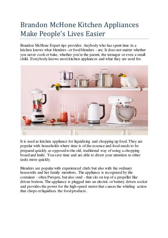 Brandon mc hone kitchen appliances make people