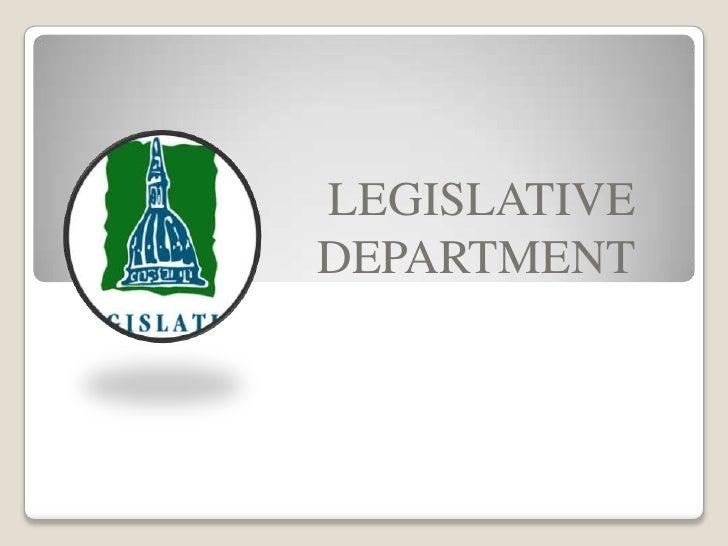 LEGISLATIVE <br />DEPARTMENT<br />
