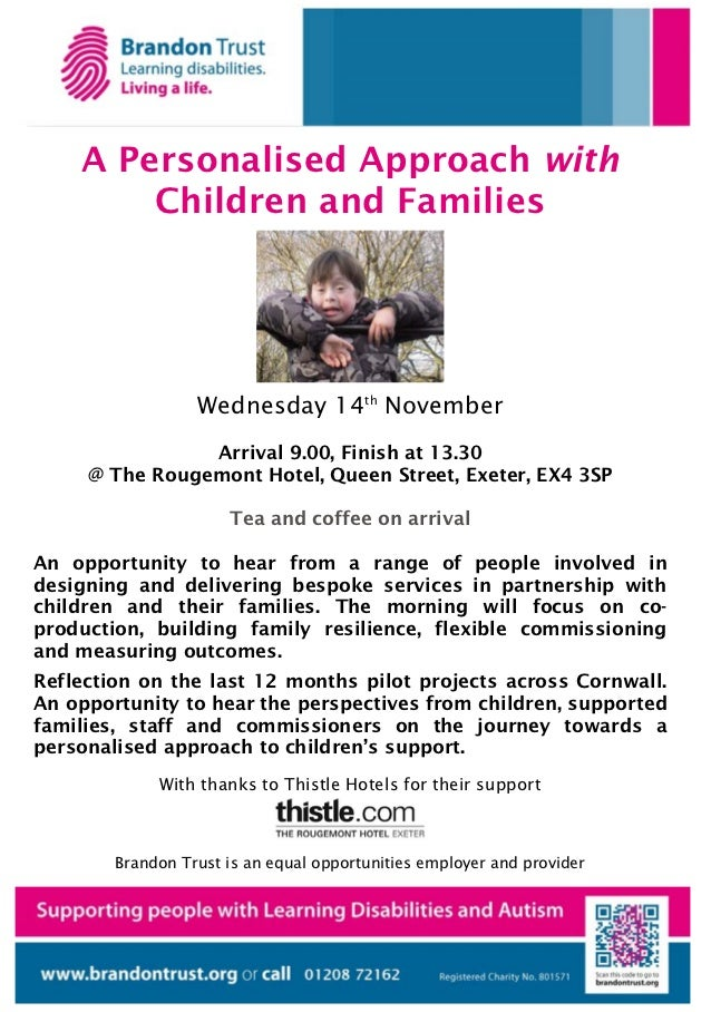 A Personalised Approach with        Children and Families                  Wednesday 14th November                Arrival ...