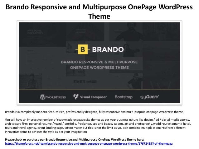 Brando Responsive and Multipurpose OnePage WordPress Theme Brando is a completely modern, feature-rich, professionally des...