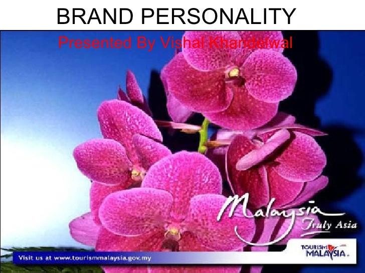 BRAND PERSONALITYPresented By Vishal Khandelwal