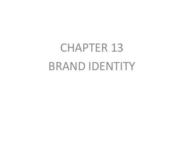 CHAPTER 13 BRAND IDENTITY