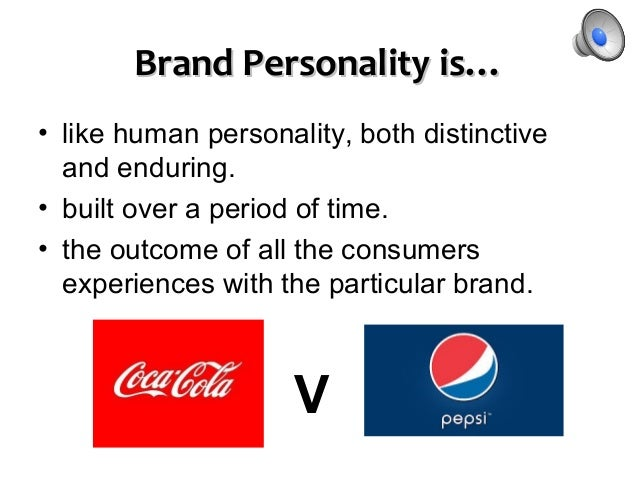 brand personality consumers Coherence of perceptions different consumers develop about a given brand in extant research about brand personalities, the underlying as- sumption is that there is a high level of homogeneity among customer perceptions of one brand, ie all customers have a fairly unique percep- tion of one brand's personality.