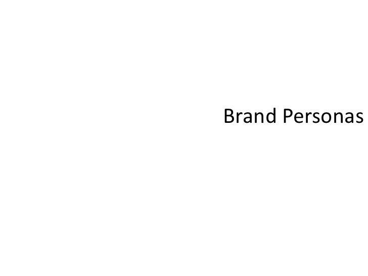 Brand Personas<br />