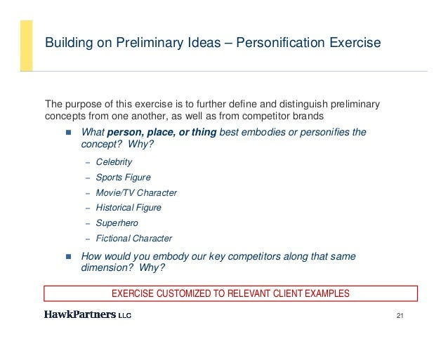 Building on Preliminary Ideas – Personification ExerciseThe purpose of this exercise is to further define and distinguish ...