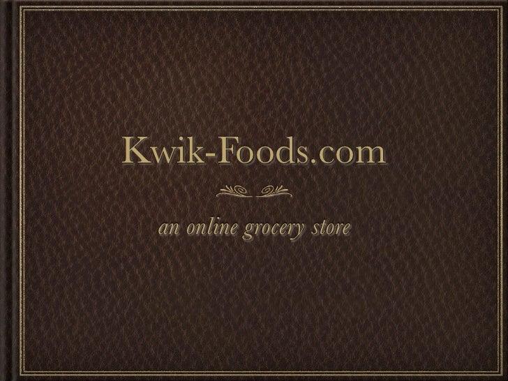 Kwik-Foods.com an online grocery store