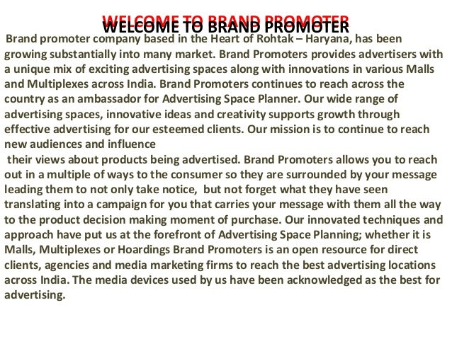 WELCOME TO BRAND PROMOTER Brand promoter company based in the Heart of Rohtak – Haryana, has been growing substantially in...