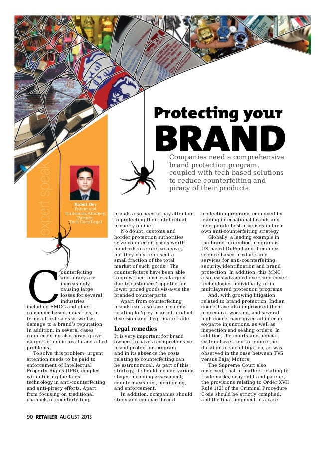 90 RETAILER AUGUST 2013 Legal Brand Protection Rahul Dev Patent and Trademark Attorney, Partner, Tech Corp Legal Companies...