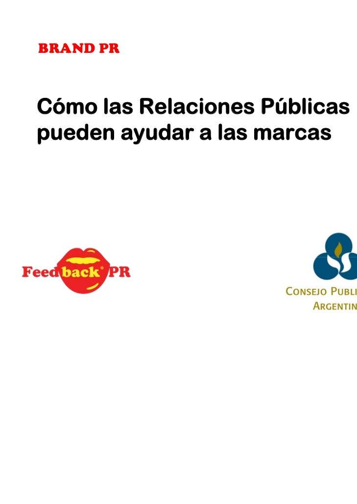 BRAND PRCómo las Relaciones Públicaspueden ayudar a las marcas