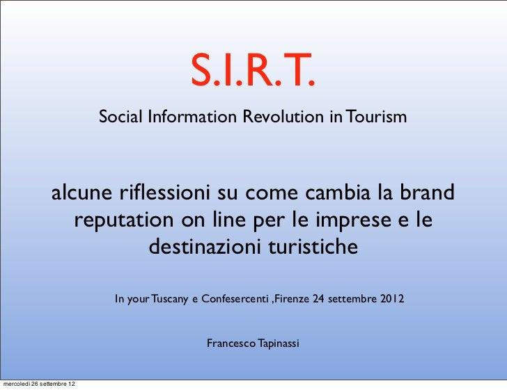 S.I.R.T.                            Social Information Revolution in Tourism                alcune riflessioni su come camb...