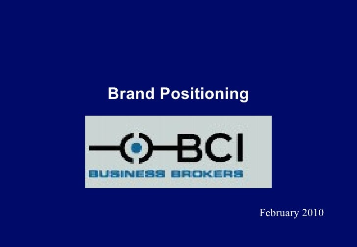 Brand Positioning BCI  February 2010