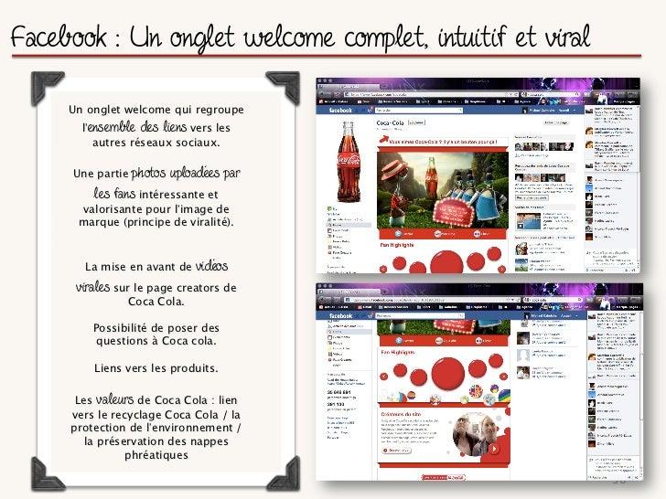 Le coeur de la stratégie communautaire de Coca Cola     Une approche des médias     sociaux orientées vers ses            ...