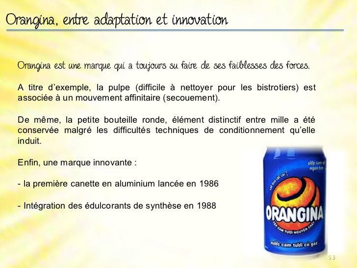 Orangina et la publicitéDes saga humoristiques mais fidèles aux valeurs de la marque, qui                 ont façonné le co...
