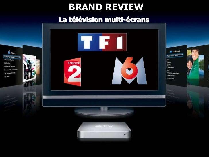 BRAND REVIEWLa télévision multi-écrans