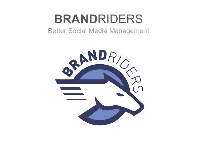 BRANDRIDERS Better Social Media Management