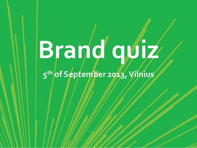 Brand quiz 5th of September 2013,Vilnius