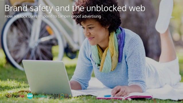 Brand safety unblocked weband the
