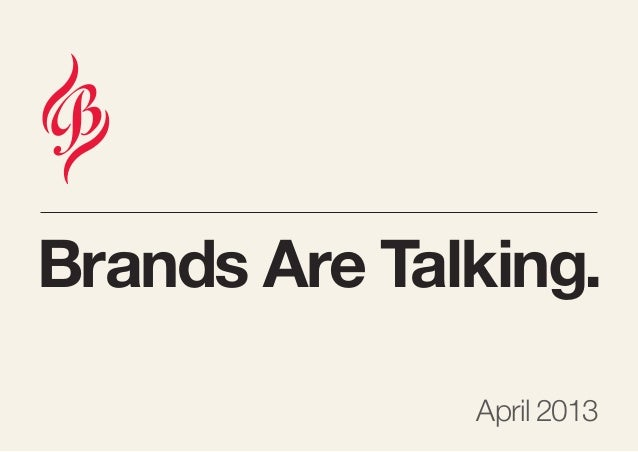 Brands Are Talking.April 2013