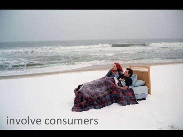 involve consumers