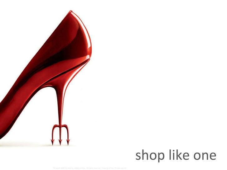 shop like one