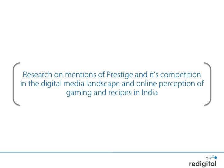 Research on mentions of Prestige and it's competitionin the digital media landscape and online perception of              ...