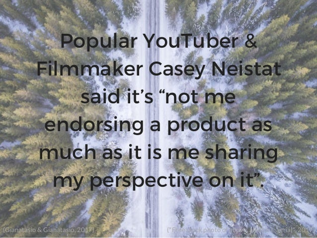"""Popular YouTuber & Filmmaker Casey Neistat said it's """"not me endorsing a product as much as it is me sharing my perspectiv..."""