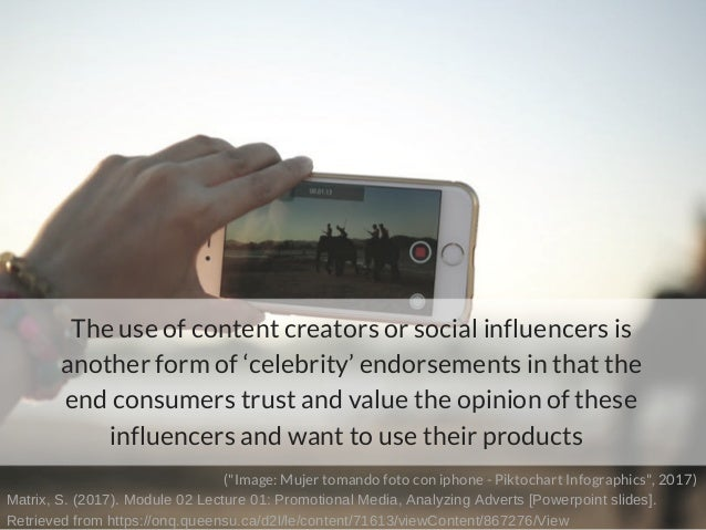 The use of content creators or social influencers is another form of 'celebrity' endorsements in that the end consumers tr...