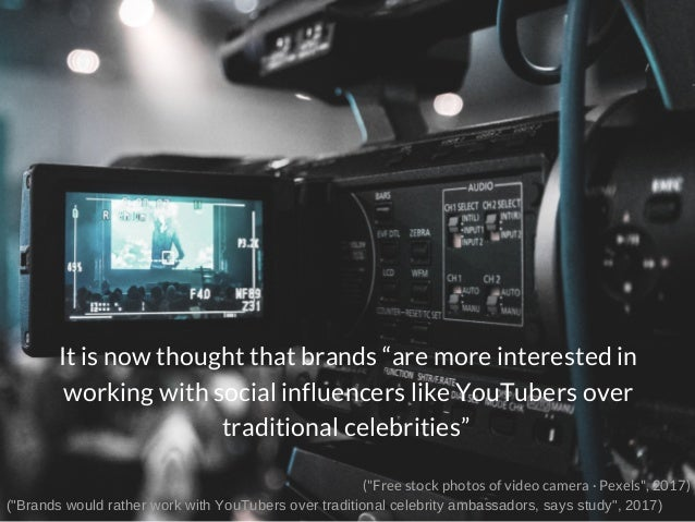 """It is now thought that brands """"are more interested in working with social influencers like YouTubers over traditional cele..."""