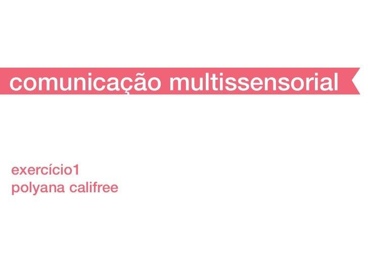 comunicação multissensorialexercício1polyana califree
