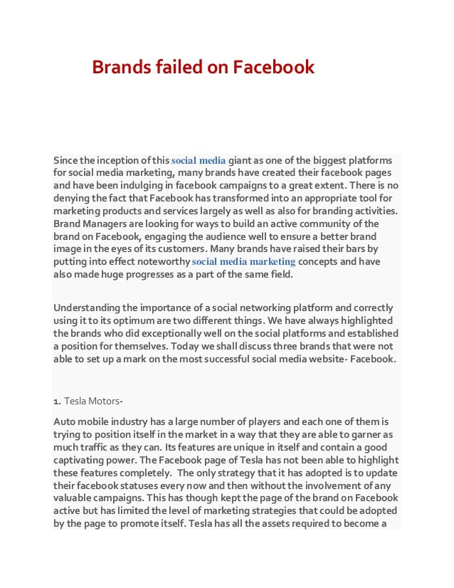 Brands failed on Facebook Since the inception of this social media giant as one of the biggest platforms for social media ...