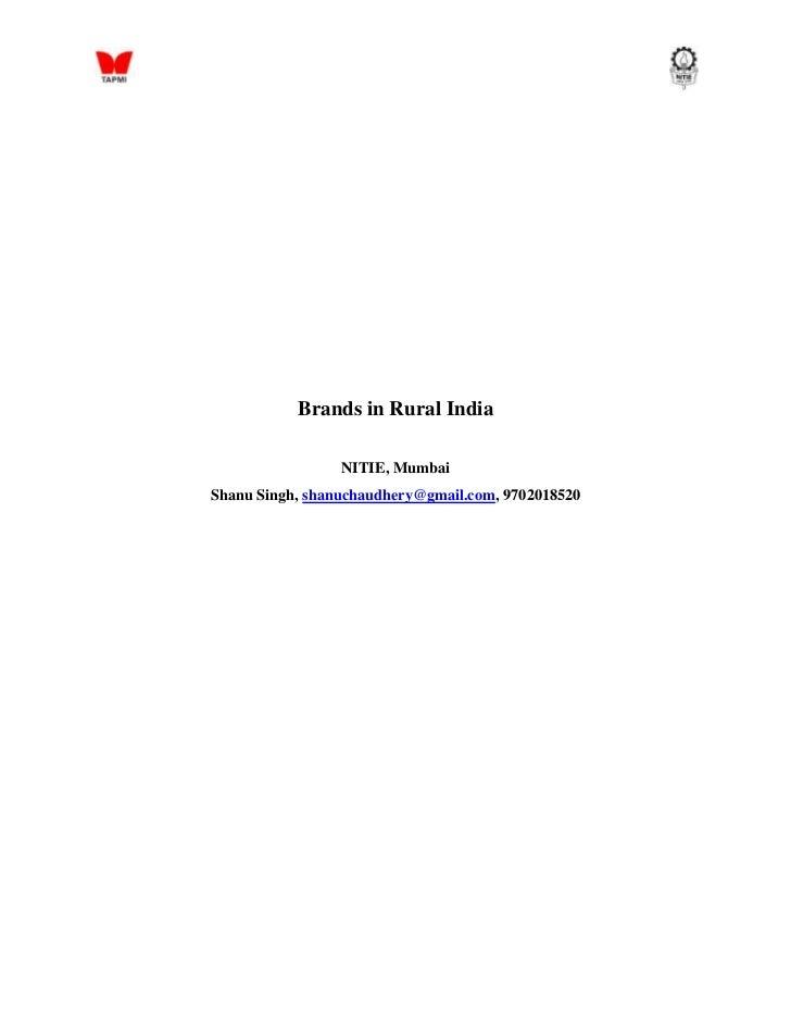 Brands in Rural India                 NITIE, MumbaiShanu Singh, shanuchaudhery@gmail.com, 9702018520