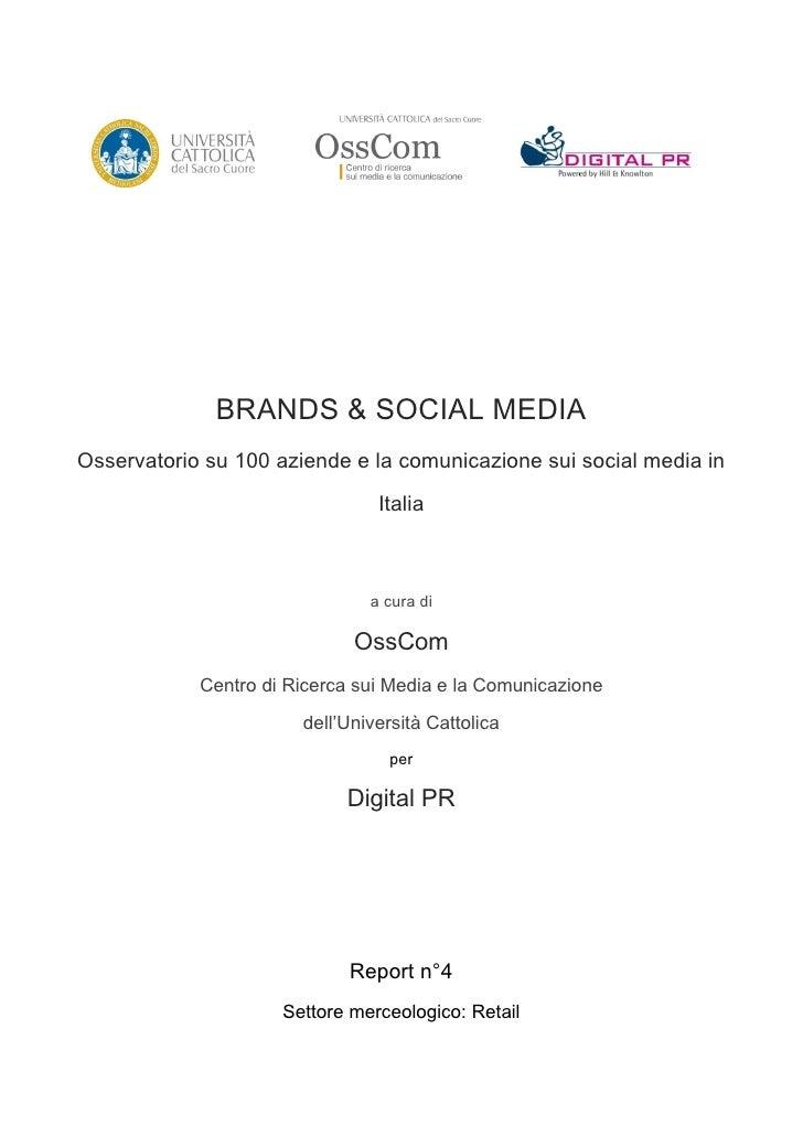 BRANDS & SOCIAL MEDIAOsservatorio su 100 aziende e la comunicazione sui social media in                                Ita...