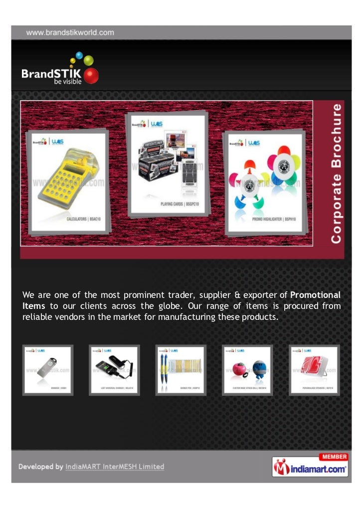 We are one of the most prominent trader, supplier & exporter of PromotionalItems to our clients across the globe. Our rang...