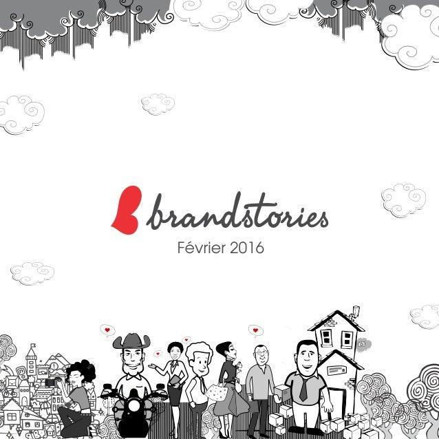 Brandstories Magazine Février 2016