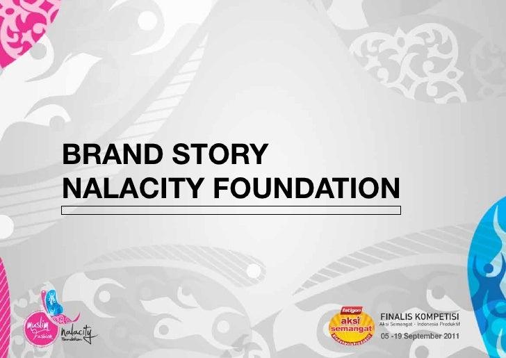BRAND STORYNALACITY FOUNDATION