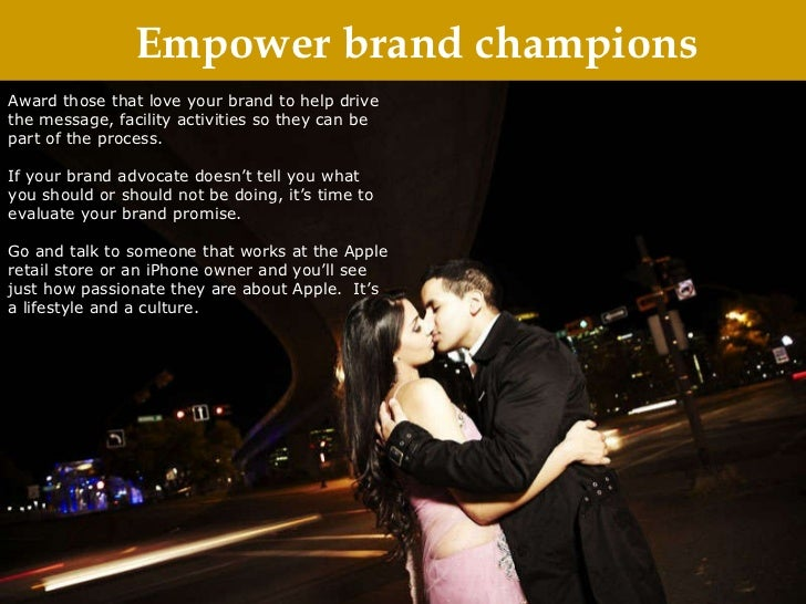 Empower brand champions Award those that love your brand to help drive the message, facility activities so they can be par...