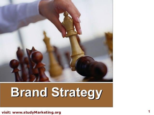 Brand Strategyvisit: www.studyMarketing.org   1