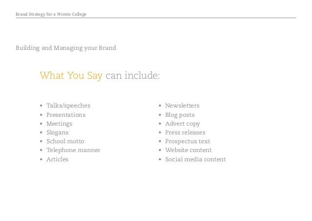 Brand Strategy for a Private College • Talks/speeches • Presentations • Meetings • Slogans • School motto • Telephon...