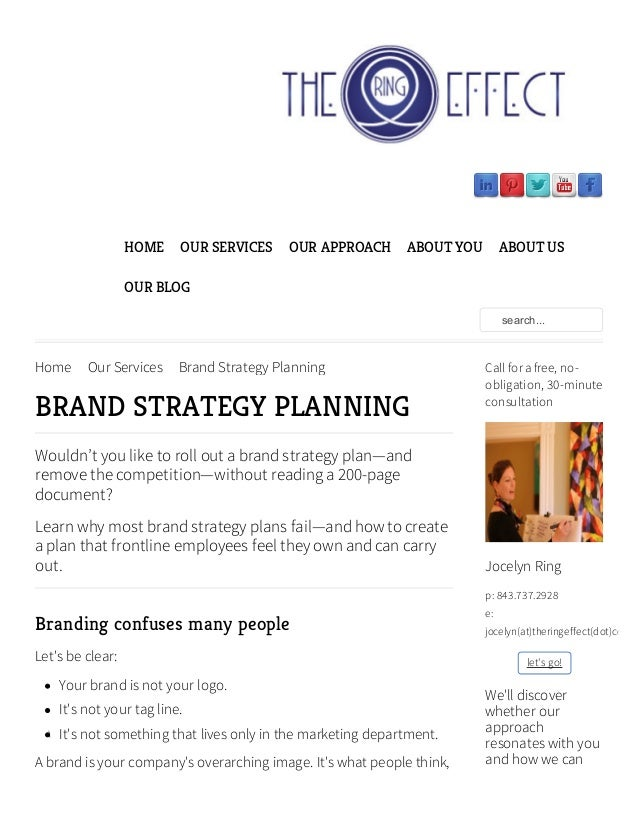 Home Our Services Brand Strategy PlanningBRAND STRATEGY PLANNINGWouldn't you like to roll out a brand strategy plan—andrem...