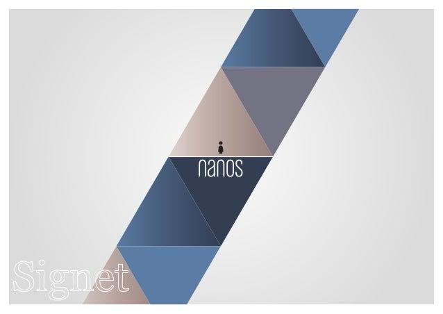 Markenwerte  nanos ist eine junge Marke.  Lebendig und spielerisch,  stolz und anmutig.  Die Marke nanos verspricht  ein s...