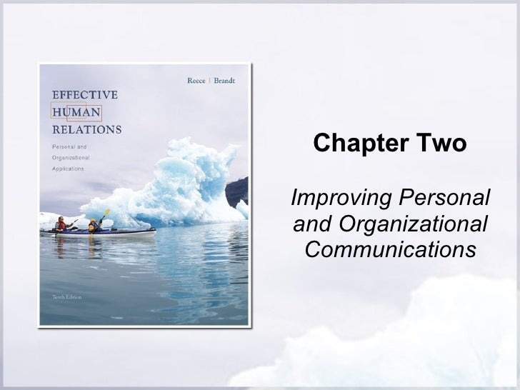 Chapter Two Improving Personal and Organizational Communications