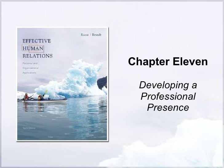 Chapter Eleven Developing a Professional Presence