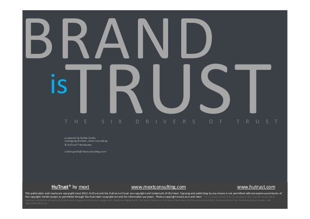 BRAND   prepared  by  Stefan  Grafe,     managing  director,  mext  consul=ng     &  HuTrust®  d...